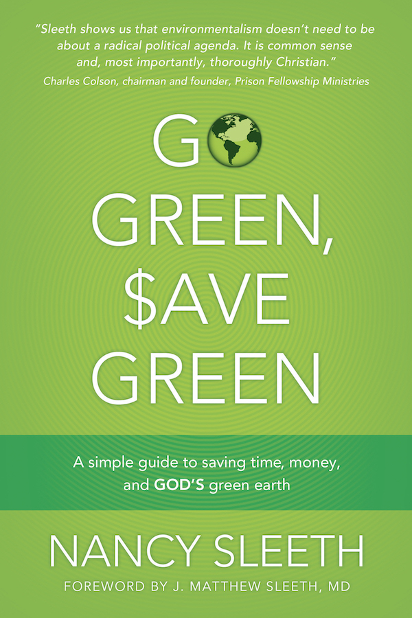 Uncle Cee: Go Green, Save Green: Simple Eco-Friendly Tips and Hacks to Save Money